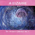 IBIZARRE - The Ambient Collection Vol. 5